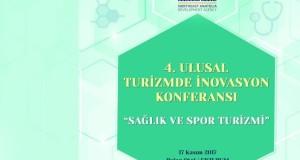 4.Ulusal Turizmde İnovasyon; Sağlık ve Spor Turizmi Konferansı
