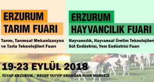 ERZURUM TARIM VE HAYVANCILIK FUARI – 19.09.2018