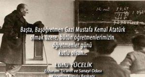 Başta, Başöğretmen Gazi Mustafa Kemal Atatürk olmak üzere, bütün öğretmenlerimizin öğretmenler günü  kutlu olsun…
